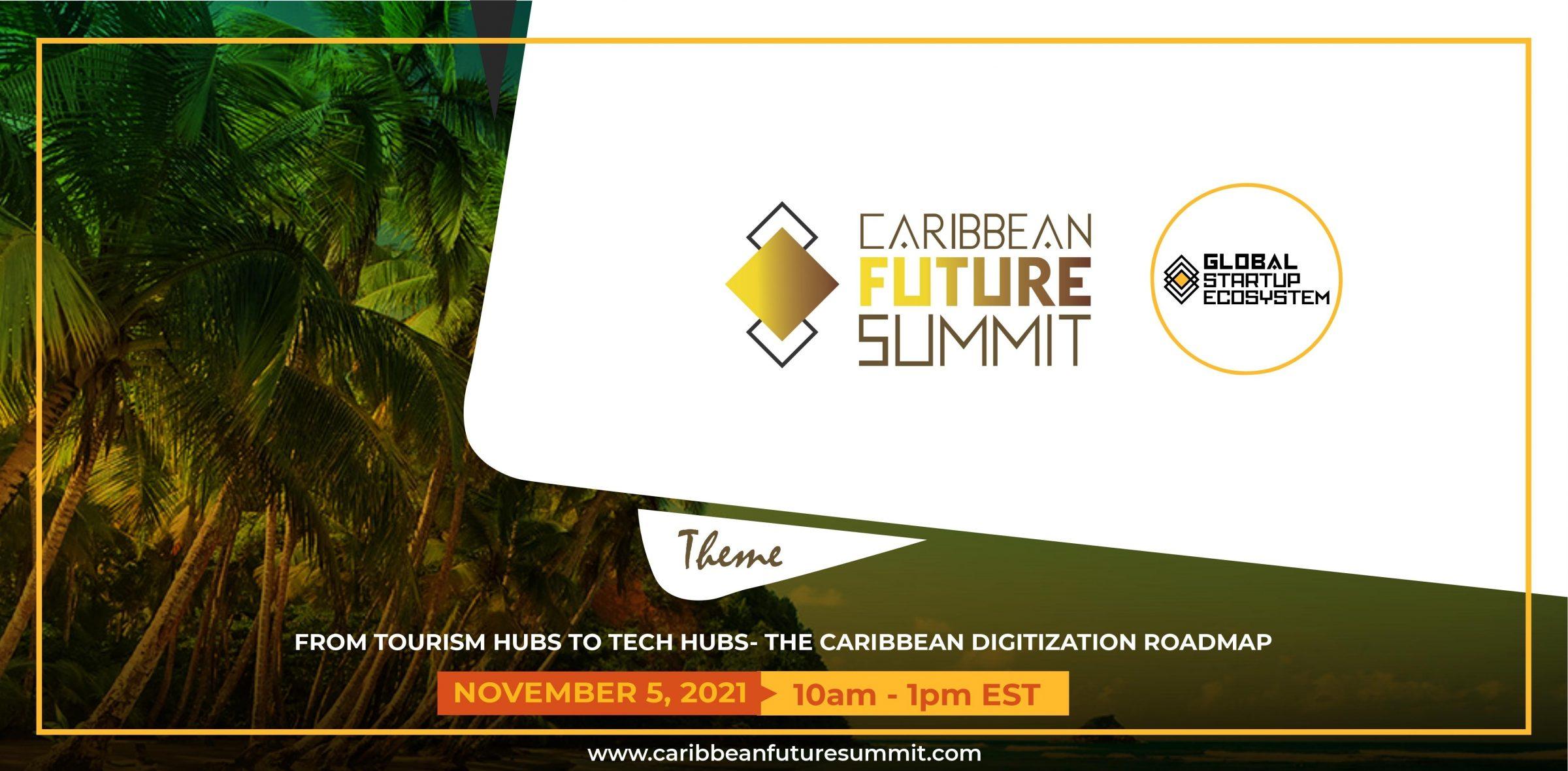 2nd Annual Caribbean Future Summit