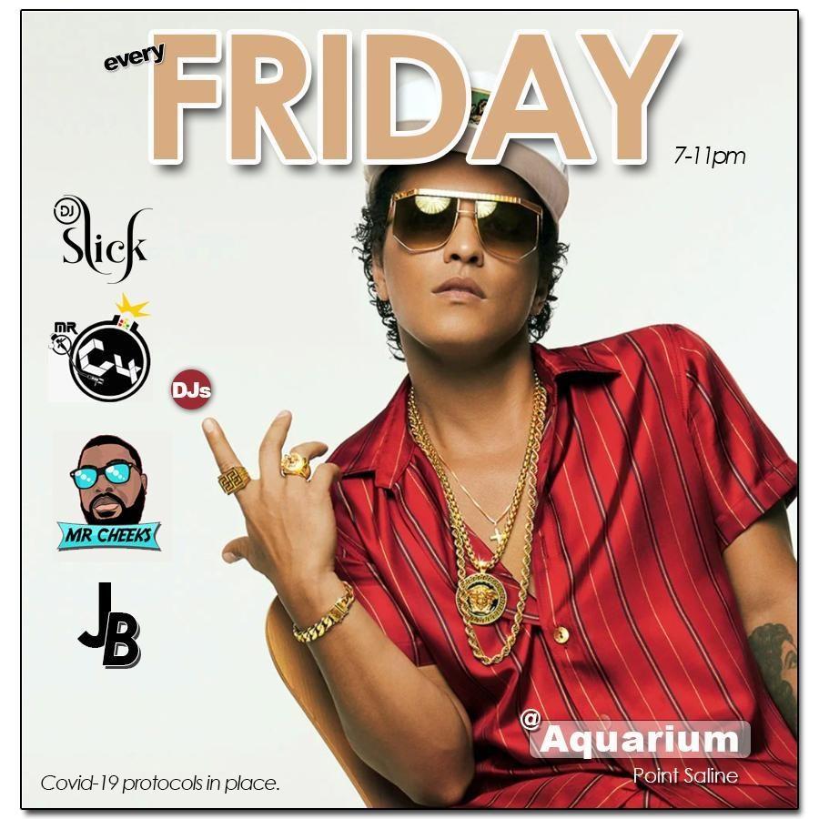 Every Friday @ Aquarium Restaurant