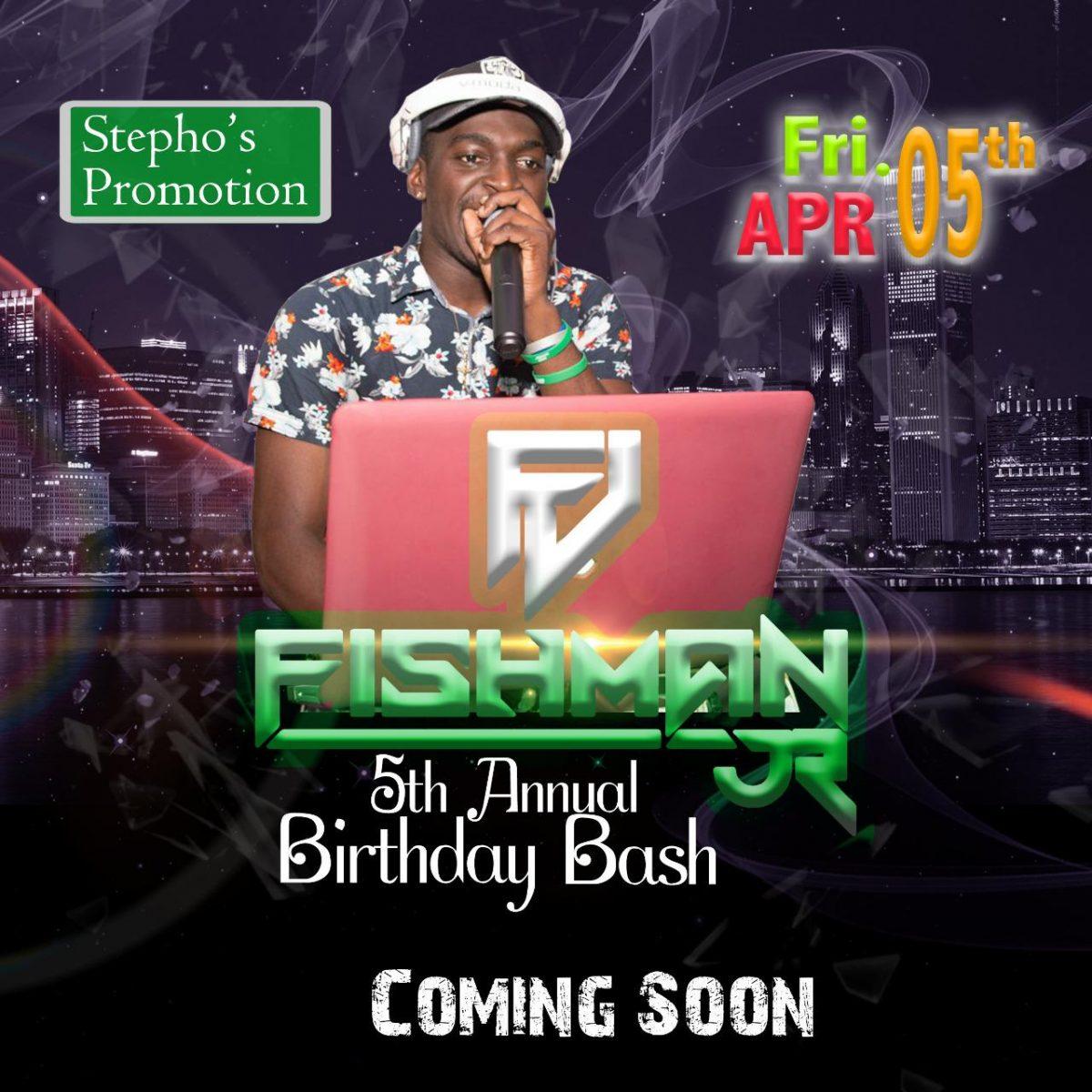 DJ Fishman 5th Annual Birthday Bash