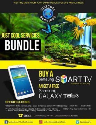 Buy a Samsung Smart TV & Get a Samsung Galaxy Tab 3 FREE. Call 457 COOL (2665) or 4091981